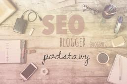 Podstawy SEO blogger blogspot