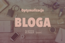 Optymalizacja bloga blogger (blogspot) SEO