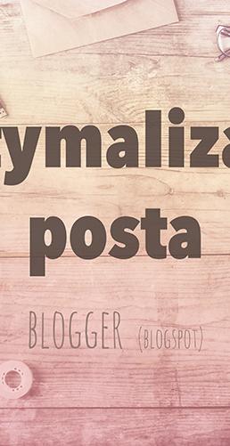 optymalizacja posta na blogger blogspot - SEO