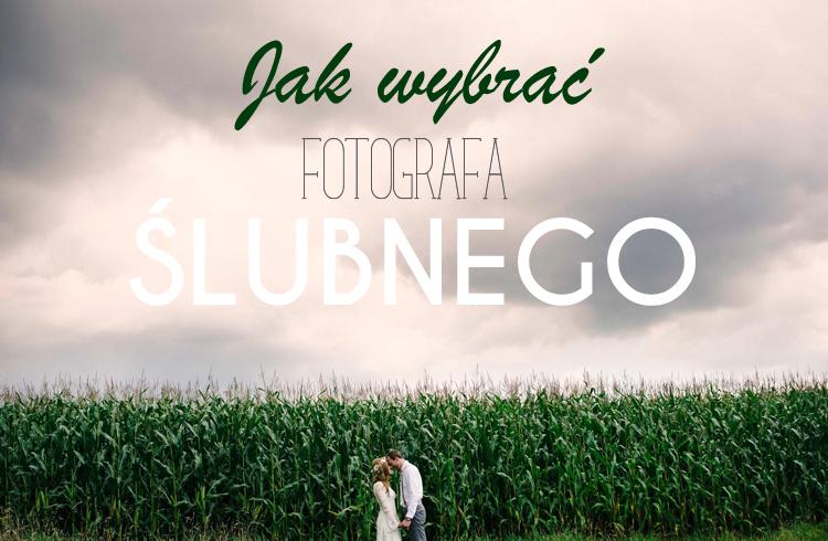 jak wybrać fotografa na ślub